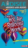 How Do Hot Air Balloons Work? Cover Image