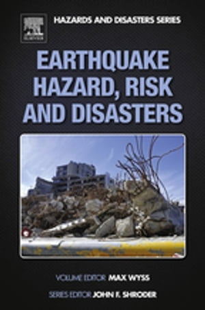 Earthquake Hazard,  Risk and Disasters