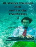 Business English for Software Engineers 2 e16dfcf0-2180-4f03-9a53-b3c64239fa5d