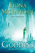 Goddess: Book Three of The Percheron Saga by Fiona McIntosh