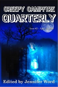 Creepy Campfire Quarterly: Issue #2