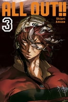 All-Out!!: Volume 3 by Shiori Amase