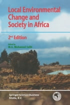 Local Environmental Change and Society in Africa by M.A. Salih
