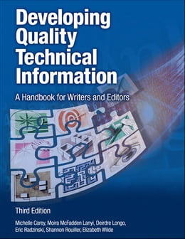 Book Developing Quality Technical Information: A Handbook for Writers and Editors by Michelle Carey
