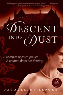 Book Descent into Dust by Jacqueline Lepore