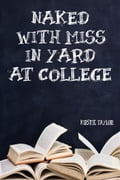 Naked With Miss In Yard At College 38a412ca-581c-45a5-a9f2-c4115e7ce6f4