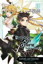 Sword Art Online: Fairy Dance, Vol. 1 (manga) by Reki Kawahara