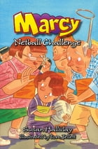 Marcy: Netball Challenge by Susan Halliday