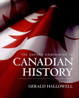 Book The Oxford Companion to Canadian History by Gerald Hallowell