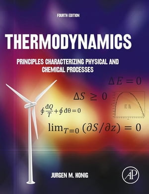 Thermodynamics Principles Characterizing Physical and Chemical Processes