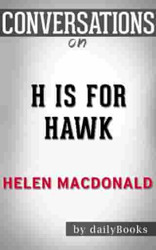 Conversations on H Is for Hawk by Helen Macdonald by dailyBooks