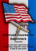 Airbrush course for beginners by Klaus Henopp