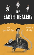The Earth-Healers by Cyan Abad-Jugo