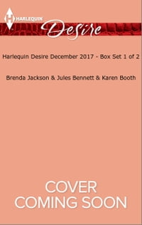 Harlequin Desire December 2017 - Box Set 1 of 2: His Secret Son\Best Man Under the Mistletoe\Snowed…