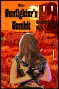 The Gunfighter's Gambit 574b79b5-4b76-4fe5-8585-bdce4c711c1c