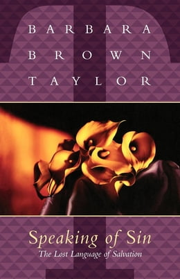 Book Speaking of Sin by Barbara Brown Taylor