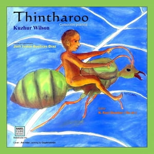 Thintharoo. Colección poética: kuzhur poems,Thintharoo,spanish