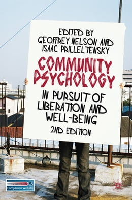 Book Community Psychology: In Pursuit of Liberation and Well-being by Professor Geoffrey Nelson