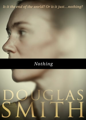 Nothing by Douglas Smith