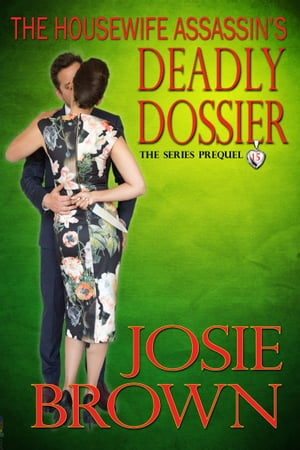 The Housewife Assassin's Deadly Dossier
