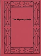 The Mystery Ship by Percy F. Westerman
