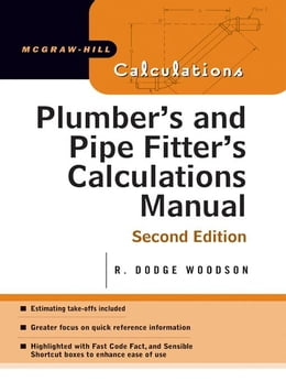 Book Plumber's and Pipe Fitter's Calculations Manual by Woodson, R.