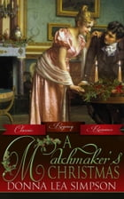 A Matchmaker's Christmas by Donna Lea Simpson