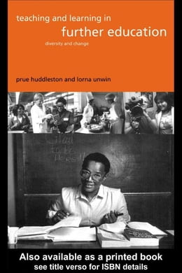 Book Teaching and Learning in Further Education by Huddleston, Prue