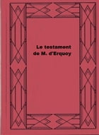 Le testament de M. d'Erquoy by Delly