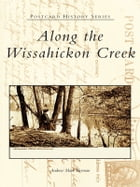 Along the Wissahickon Creek by Andrew Mark Herman