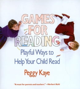 Book Games for Reading by Peggy Kaye