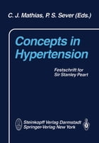 Concepts in Hypertension: Festschrift for Sir Stanley Peart by C.J. Mathias