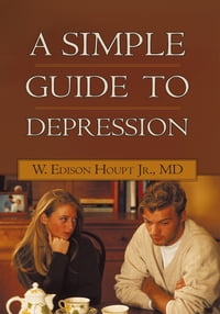 A Simple Guide to Depression