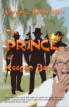 The Prince Of Keegan Bay: A Blenders Mystery by Veronica Helen Hart