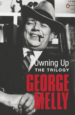 Book Owning Up: The Trilogy by George Melly