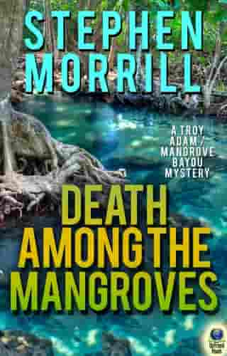 Death Among the Mangroves