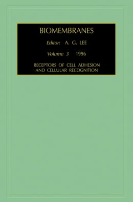 Book Receptors of Cell Adhesion and Cellular Recognition by Lee, A.G.