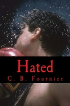 Hated by Caitlyn Fournier