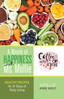 A Month of Happiness with Ms. Mollie Cover Image