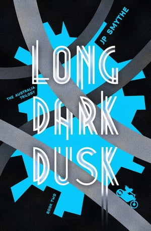 Long Dark Dusk Australia Book 2