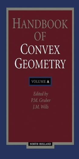 Book Handbook of Convex Geometry by Unknown, Author