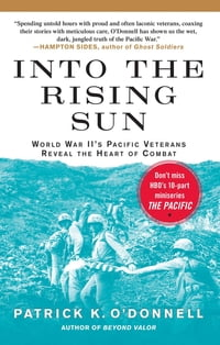 Into the Rising Sun: In Their Own Words, World War II's Pacific Veteran