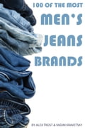 100 of the Most Popular Men's Jean Brands