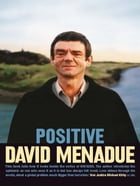 Positive: Living with HIV/AIDS by David Menadue