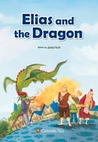 Elias and the Dragon by Jared Hunt