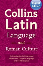Collins Latin Language and Roman Culture by Collins