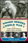 Women Heroes of World War I Cover Image