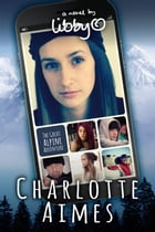 Charlotte Aimes: The Great Alpine Adventure by Libby O'Loghlin