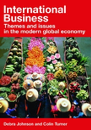 International Business Themes and Issues in the Modern Global Economy