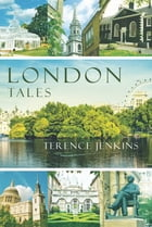 London Tales by Terence Jenkins